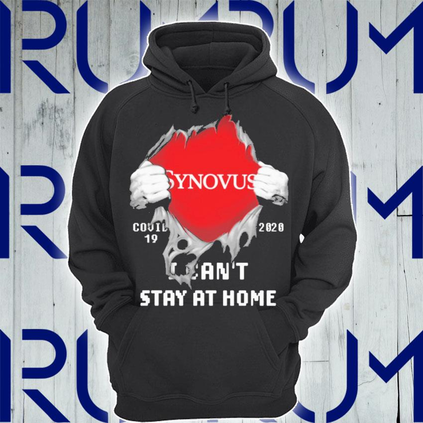 Blood inside Me Synovus Covid 19 2020 I can't stay at home s Hoodie