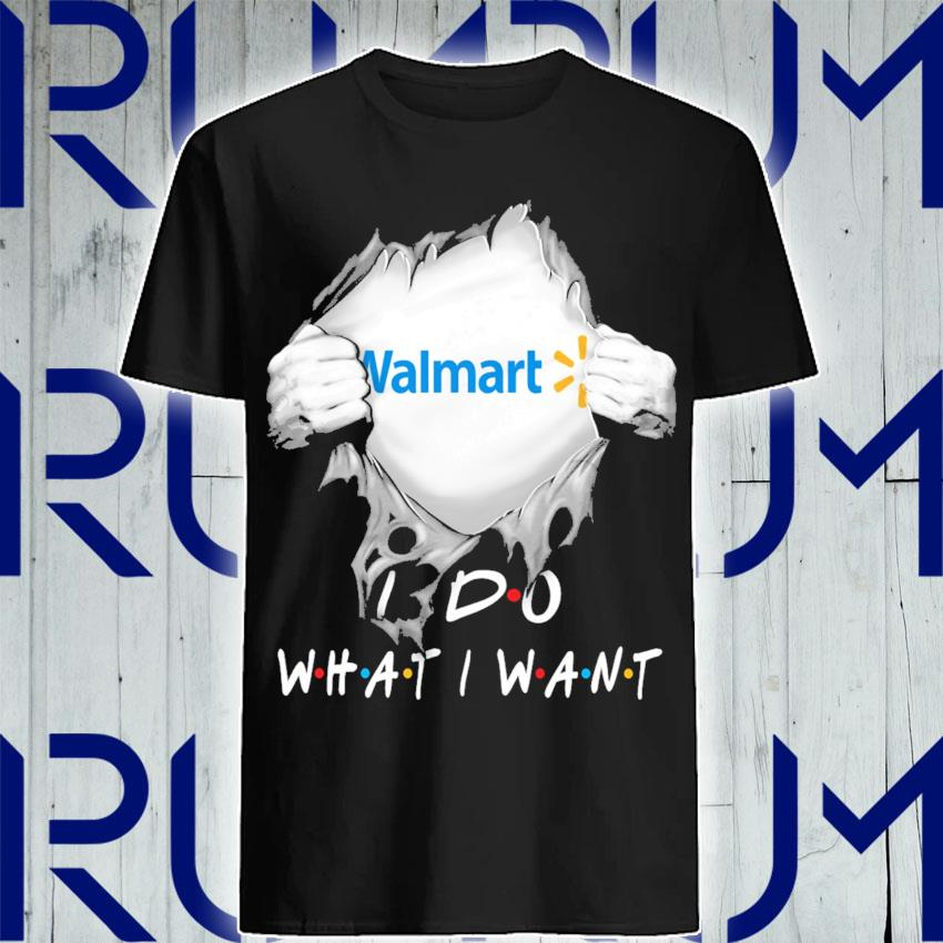 Blood inside Me Walmart I do what I want shirt