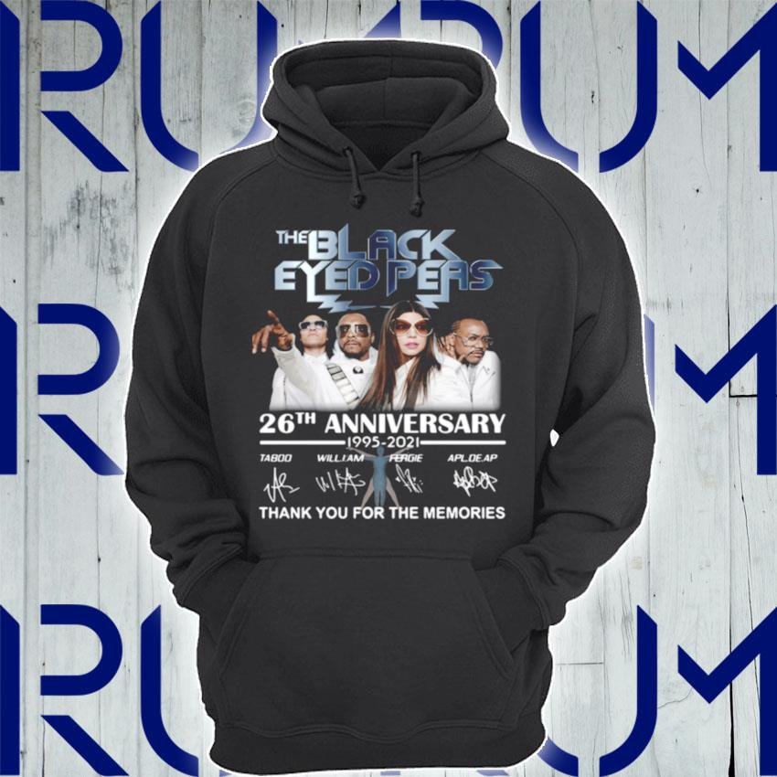The Black Eyed Peas 26th anniversary 1995 2021 thank you for the memories signatures s Hoodie