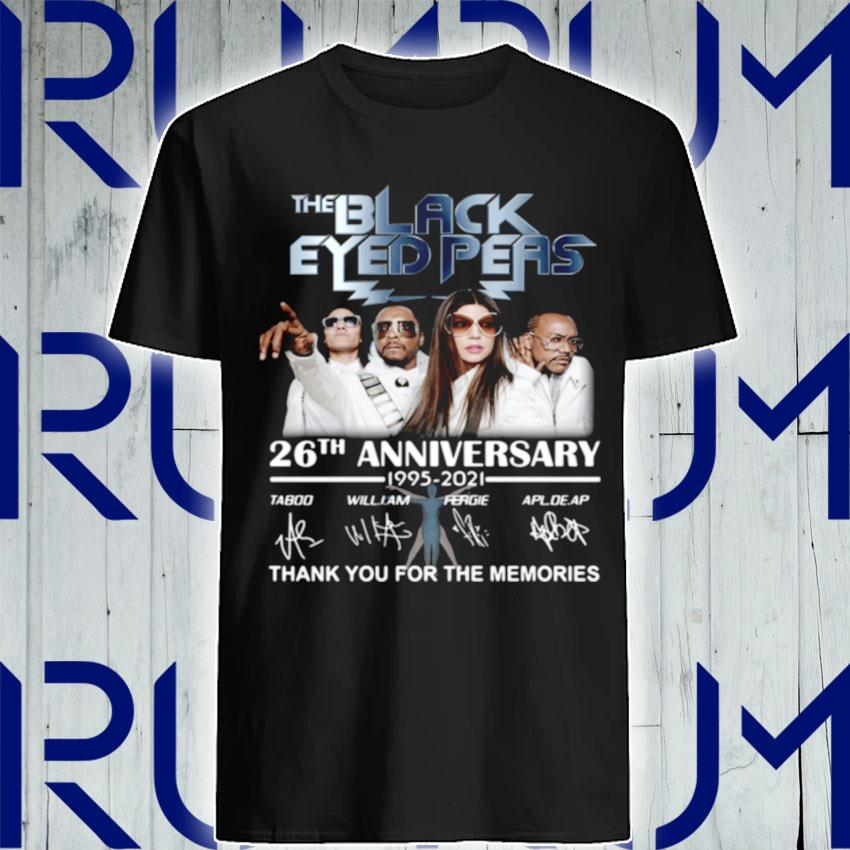 The Black Eyed Peas 26th anniversary 1995 2021 thank you for the memories signatures shirt