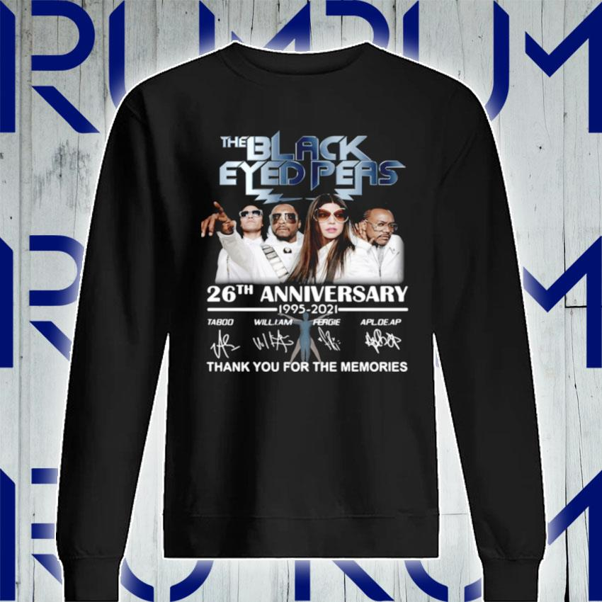 The Black Eyed Peas 26th anniversary 1995 2021 thank you for the memories signatures s Sweatshirt