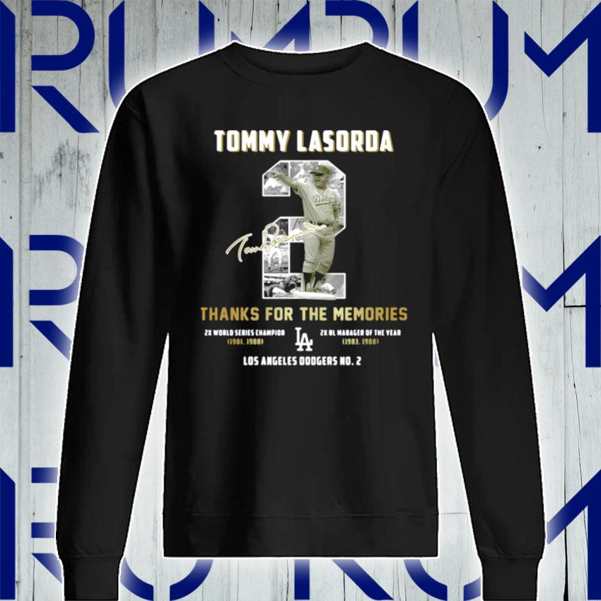 Tommy Lasorda Thanks For The Memories La Dodgers s Sweatshirt